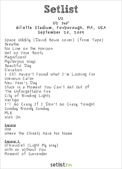 U2 Setlist Gillette Stadium, Foxborough, MA, USA 2009, 360° Tour