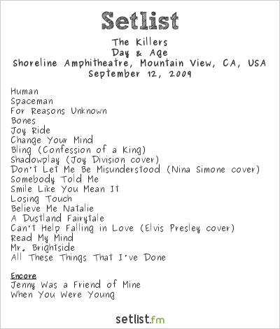 The Killers Setlist Shoreline Amphitheatre, Mountain View, CA, USA 2009, Day & Age Tour