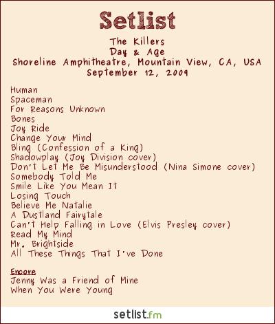 The Killers Setlist Shoreline Amphitheatre, Mountain View, CA, USA 2009, Day & Age Tour