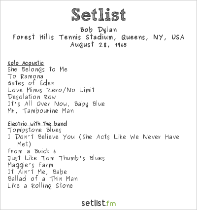 Bob Dylan at Forest Hills Tennis Stadium, Queens, NY, USA Setlist