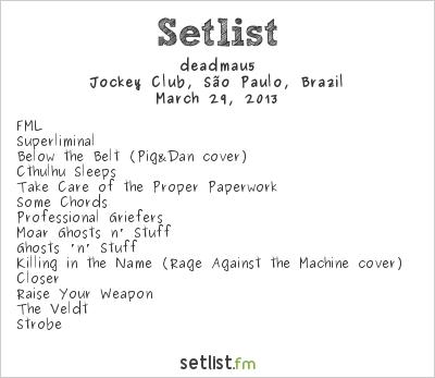 deadmau5 Setlist Lollapalooza Brazil 2013  2013