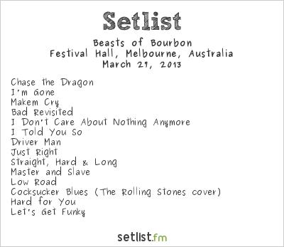 Beasts of Bourbon Setlist Festival Hall, Melbourne, Australia 2013