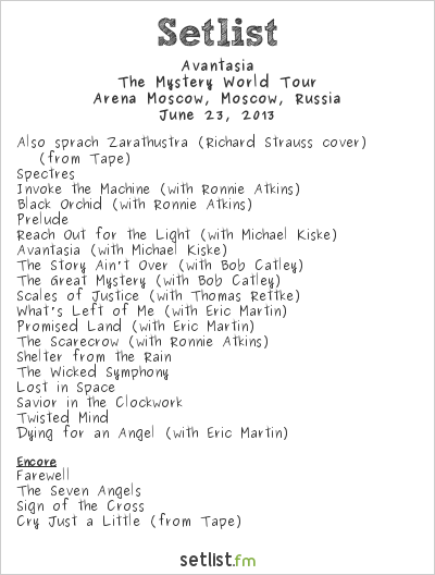 Avantasia Setlist Arena Moscow, Moscow, Russia 2013, The Mystery World Tour