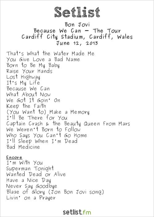 Bon Jovi Setlist Cardiff City Stadium, Cardiff, Wales 2013, Because We Can - The Tour