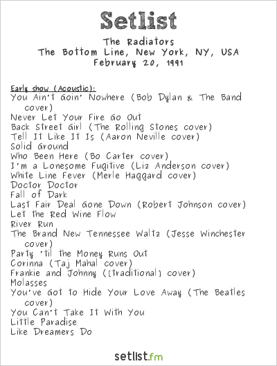 The Radiators at The Bottom Line, New York, NY, USA Setlist