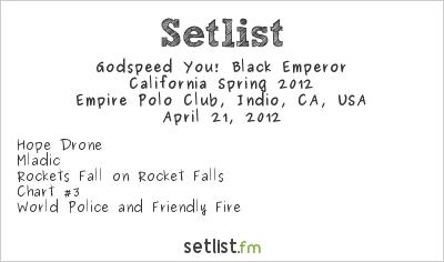 Godspeed You! Black Emperor Setlist Coachella Festival 2012 2012