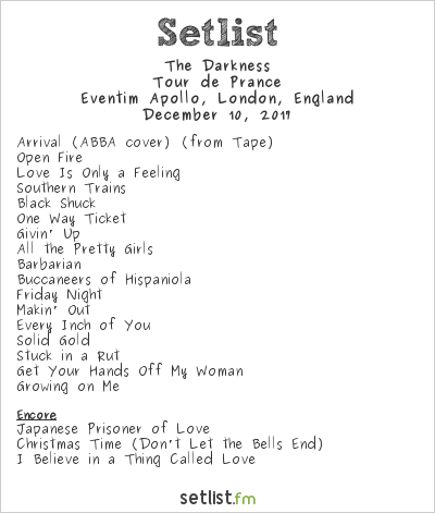 The Darkness Setlist Eventim Apollo, London, England 2017, Tour de Prance