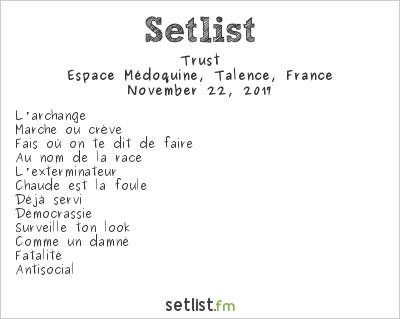 Trust Setlist Espace Médoquine, Talence, France 2017
