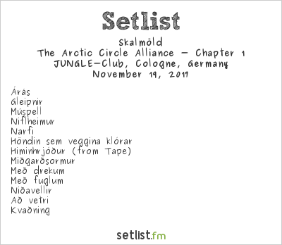 Skálmöld Setlist Jungle Club, Cologne, Germany 2017, The Arctic Circle Alliance - Chapter 1