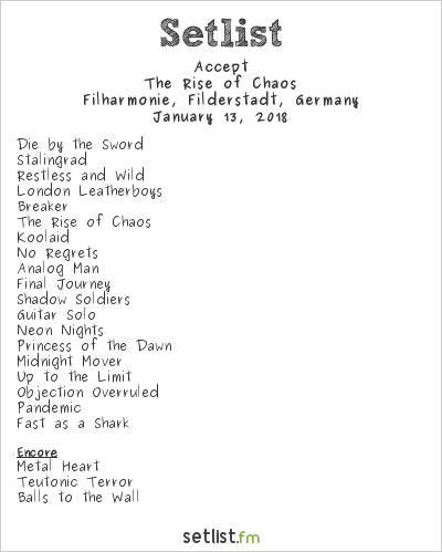 Accept Setlist Filharmonie, Filderstadt, Germany 2018, The Rise of Chaos