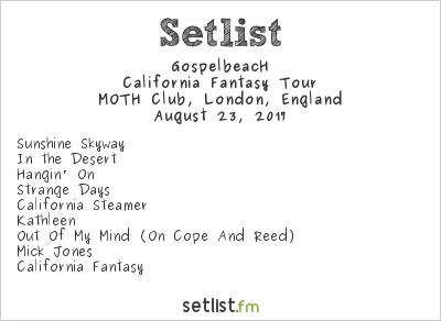 GospelbeacH Setlist Moth Club, London, England 2017