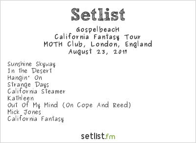 GospelbeacH Setlist Moth Club, London, England 2017