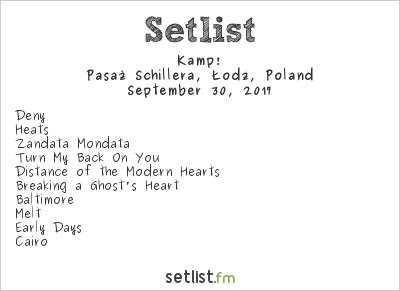 Kamp! Setlist Pasaż Schillera, Łódź, Poland 2017