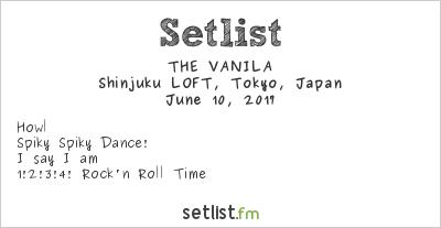 THE VANILA Setlist Shinjuku Loft, Tokyo, Japan 2017