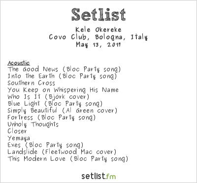 Kele Setlist Covo Club, Bologna, Italy 2017