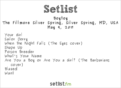 Boytoy Setlist The Fillmore Silver Spring, Silver Spring, MD, USA 2017