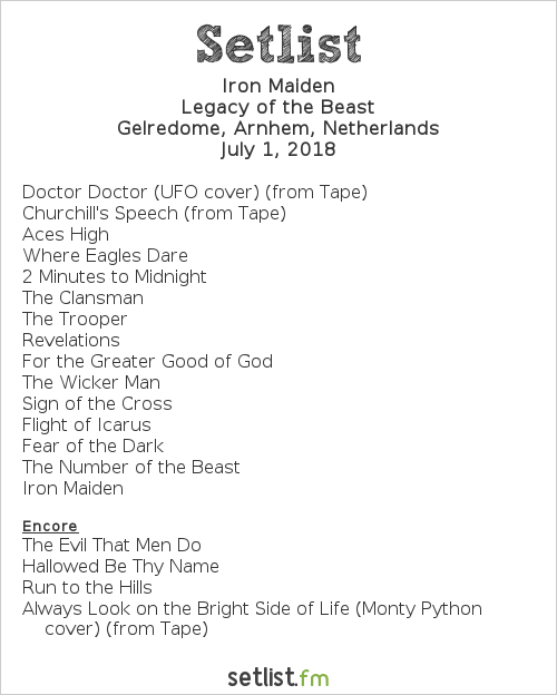 Iron Maiden Setlist Gelredome, Arnhem, Netherlands 2018, Legacy of the Beast