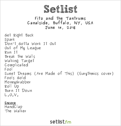 Fitz and The Tantrums Setlist Canalside, Buffalo, NY, USA 2018