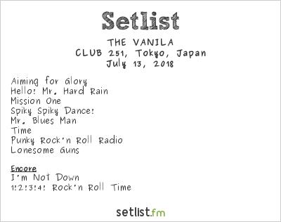 THE VANILA Setlist CLUB251, Tokyo, Japan 2018