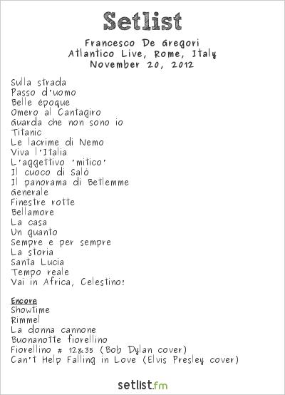 Francesco De Gregori Setlist Atlantico Live, Rome, Italy 2012