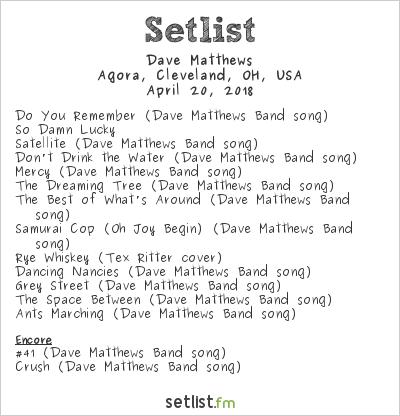 Dave Matthews Setlist Agora, Cleveland, OH, USA 2018