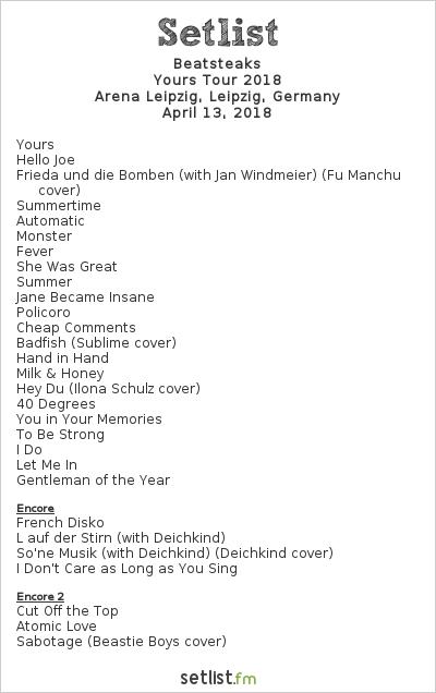 Beatsteaks Setlist Arena Leipzig, Leipzig, Germany, Yours Tour 2018