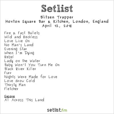Blitzen Trapper Setlist Hoxton Square Bar & Kitchen, London, England 2018