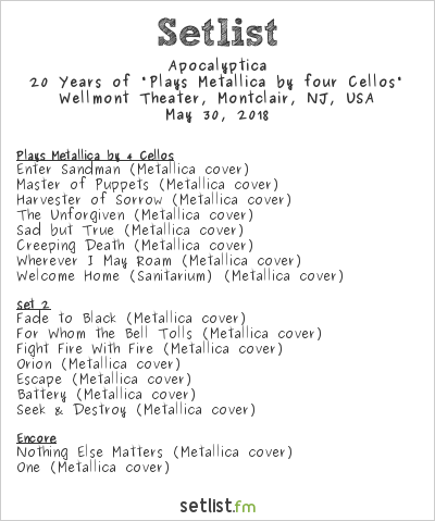 "Apocalyptica Setlist Wellmont Theatre, Montclair, NJ, USA 2018, 20 Years of ""Plays Metallica by four Cellos"""