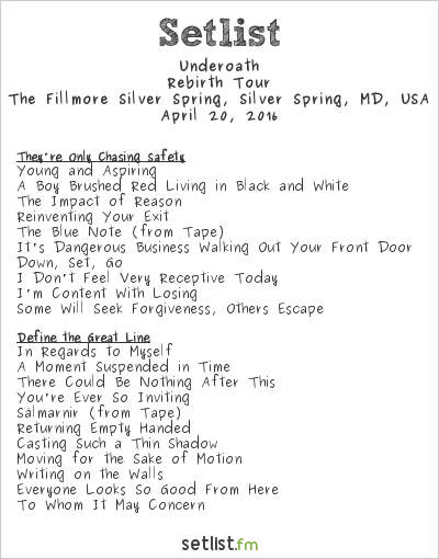Underoath Setlist The Fillmore Silver Spring, Silver Spring, MD, USA 2016, Rebirth Tour