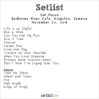 Jah Mason Setlist Redbones Blues Cafe, Kingston, Jamaica 2015