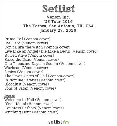 Venom Inc. Setlist The Korova, San Antonio, TX, USA, US Tour 2016