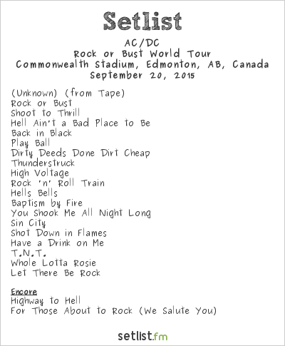 AC/DC Setlist Commonwealth Stadium, Edmonton, AB, Canada 2015, Rock or Bust World Tour