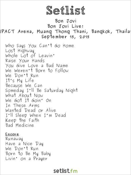 Bon Jovi Setlist Impact Arena, Bangkok, Thailand 2015, Bon Jovi Live!