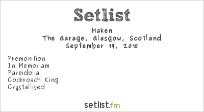 Haken Setlist The Garage, Glasgow, Scotland 2015, Coma Ecliptic