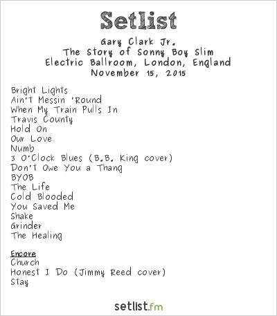 Gary Clark, Jr. Setlist Electric Ballroom, London, England 2015