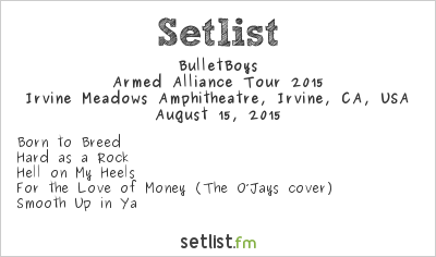 BulletBoys Setlist Cathouse Live 2015, Armed Alliance Tour 2015