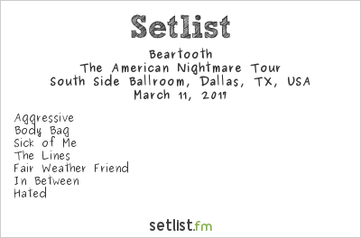 Beartooth American Nightmare Tour Setlist