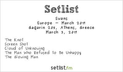 Swans Setlist Gagarin 205, Athens, Greece 2017