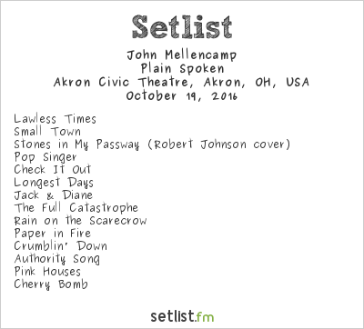 John Mellencamp at Akron Civic Theatre, Akron, OH, USA Setlist