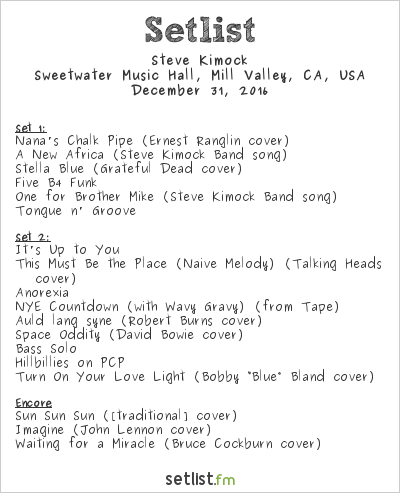 Steve Kimock Setlist Sweetwater Music Hall, Mill Valley, CA, USA 2016