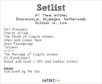 All Them Witches Setlist Doornroosje, Nijmegen, Netherlands 2016
