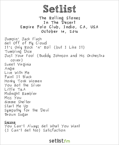 The Rolling Stones Setlist Desert Trip 2016, In the Desert