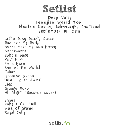 Deap Vally Setlist The Electric Circus, Edinburgh, Scotland 2016, Femejism World Tour