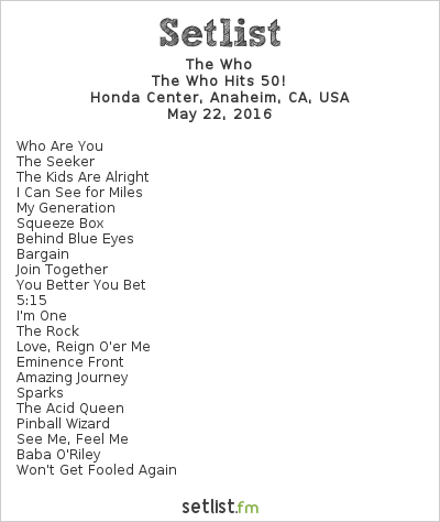 The Who Setlist Honda Center, Anaheim, CA, USA 2016, The Who Hits 50!