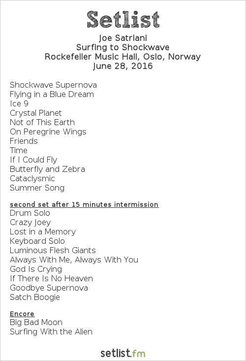 Joe Satriani Setlist Rockefeller Music Hall, Oslo, Norway 2016, Surfing to Shockwave