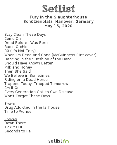 Fury in the Slaughterhouse Setlist Schützenplatz, Hanover, Germany 2020