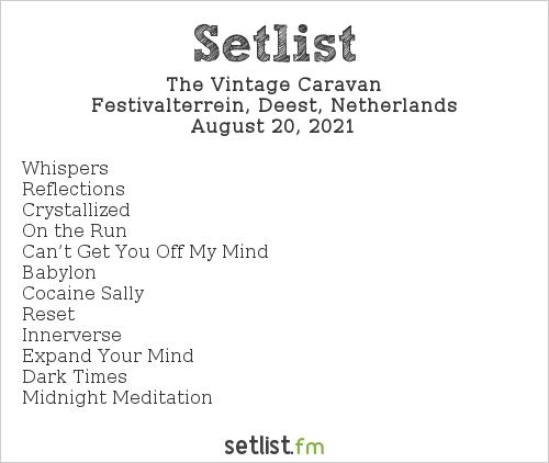 The Vintage Caravan Setlist Festival 't Zeeltje 2021 2021