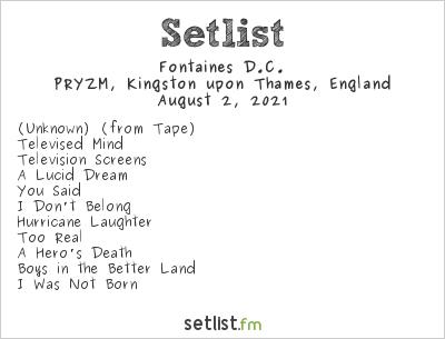 Fontaines D.C. Setlist PRYZM, Kingston upon Thames, England 2021