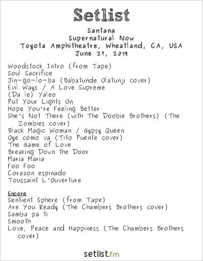 Santana Setlist Toyota Amphitheatre, Wheatland, CA, USA 2019, Supernatural Now