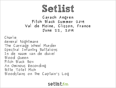 Carach Angren Setlist Hellfest 2019, Pitch Black Summer 2019